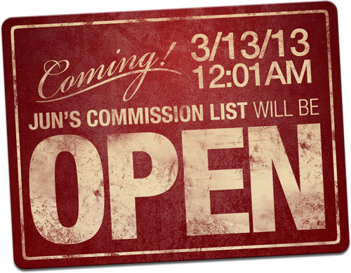 Jun Bob Will Begin Taking A Limited Qty. of Commission Requests, Beginning 12:01AM, Mar 13, 2013.